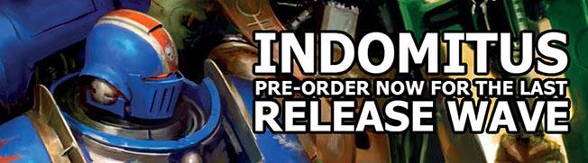 Indomitus pre order last chance