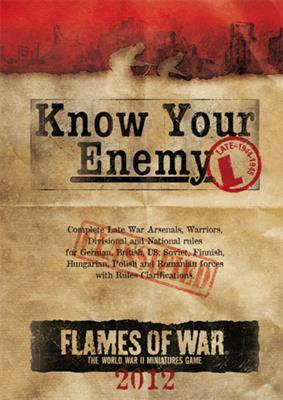 Know Your Enemy - Late War 2012 Edition
