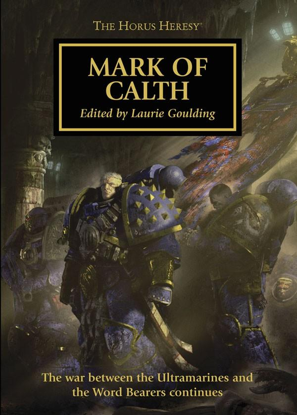 Horus Heresy: Mark Of Calth