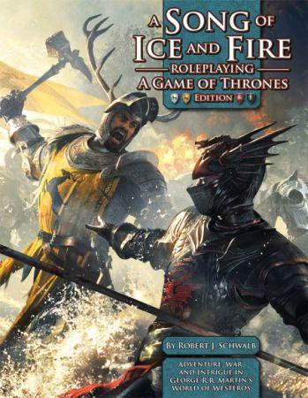 A Song of Ice & Fire Roleplaying: A Game of Thrones Edition