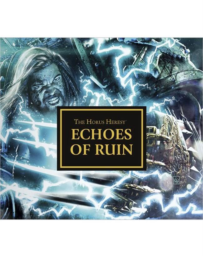 Horus Heresy: Echoes Of Ruin (audiobook)