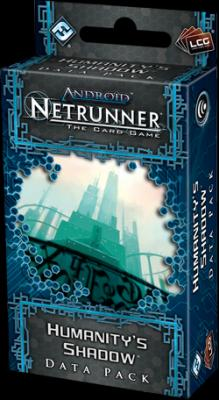 Android Netrunner: Humanity's Shadow Data Pack