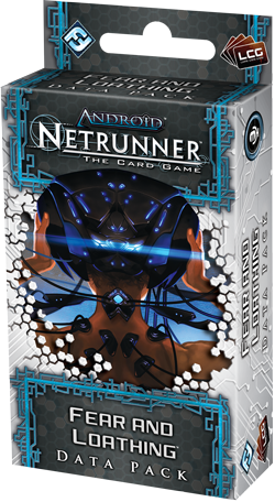 Android Netrunner: Fear And Loathing Data Pack