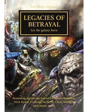 Horus Heresy: Legacies Of Betrayal (Hardback)