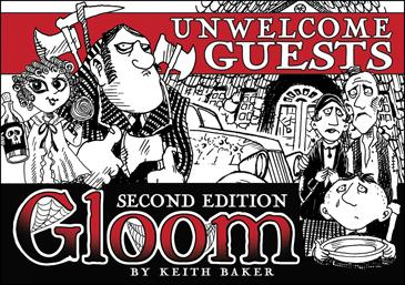 Unwelcome Guests 2nd Edition: Gloom Exp.
