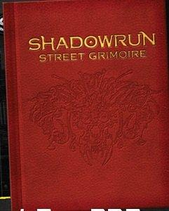 Street Grimoire LTD ED: Shadowrun 5th ed