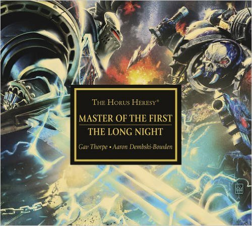 Horus Heresy: Master Of First/the Long Night (Audiobook)