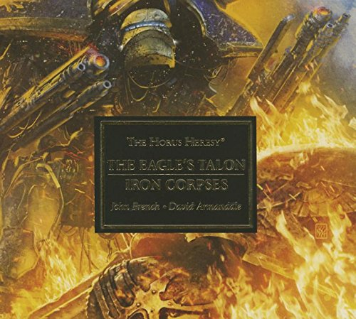 Horus Heresy: The Eagles Talon/Iron Corpses Audiobk