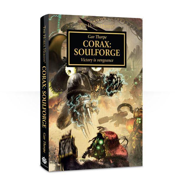 Horus Heresy: Corax: Soulforge (A5 Hardback)