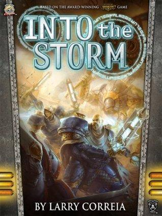 Into The Storm; The Malcontents Book 1 Novel