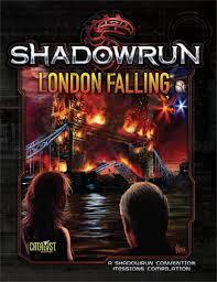 London Falling: Shadowrun Adv