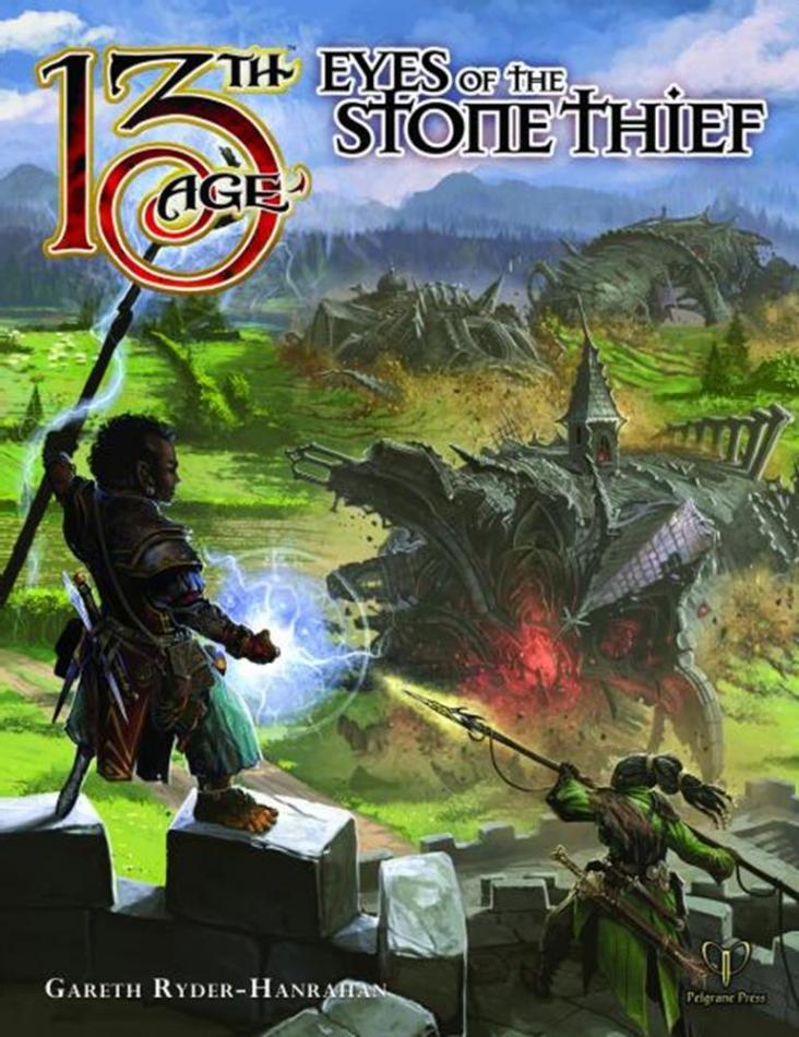 Eyes of the Stone Thief: 13th Age Fantasy RPG Supp