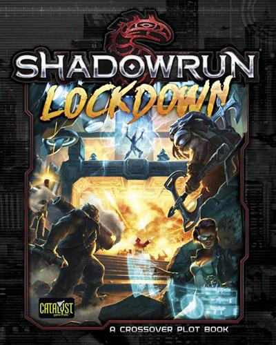Lockdown: Shadowrun 5th ed
