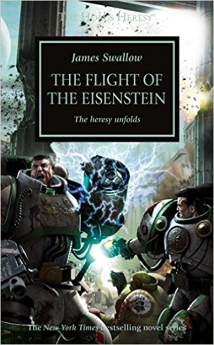 Horus Heresy: Flight Of The Eisenstein