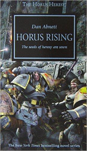 Horus Heresy: Horus Rising Hardback