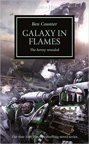 Horus Heresy: Galaxy In Flames Hardback