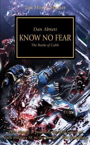 Horus Heresy: Know No Fear (Hardback)