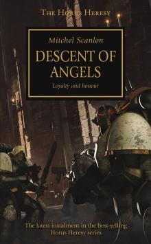Horus Heresy: Descent Of Angels (Hardback)