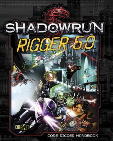 Rigger 5.0: Shadowrun 5th ed exp