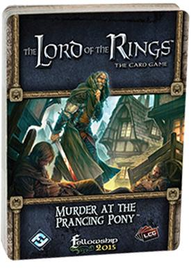 Murder at the Prancing Pony Standalone Quest: LOTR LCG
