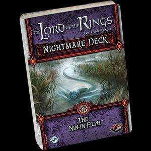 The Nin-in-Eilph Nightmare Deck (POD): LOTR LCG