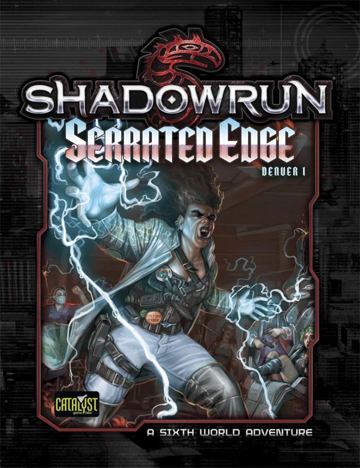 Shadowrun Denver 1 Serrated Edge
