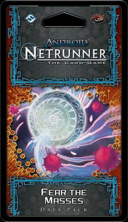 Android Netrunner: Fear the Masses