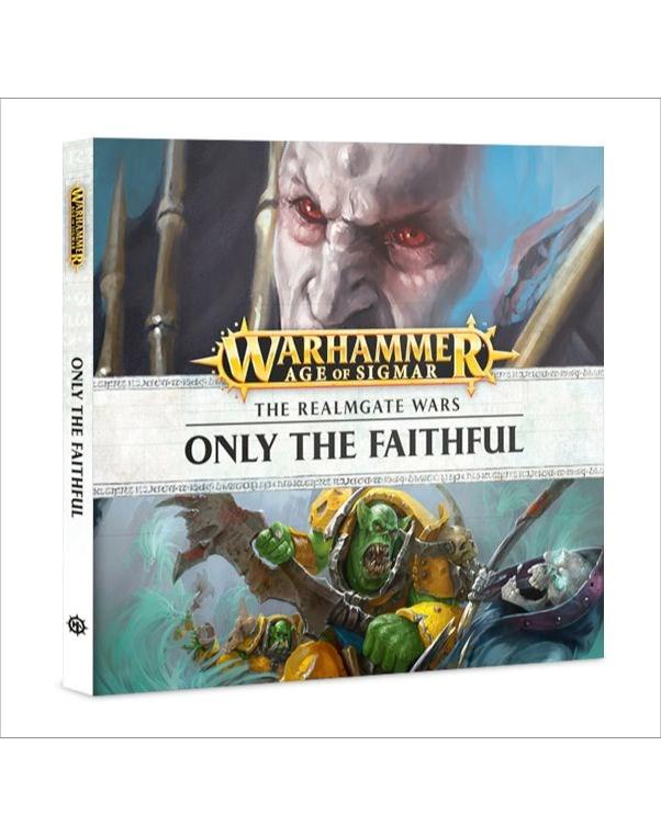Age of Sigmar: Realmgate Wars 8: Only the Faithful (Audiobook)