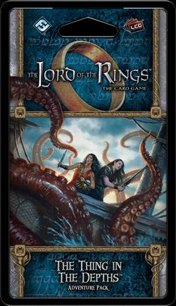 The Thing in the Depths Adventure Pack: LOTR LCG