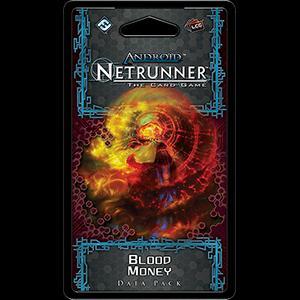 Blood Money Data Pack: Netrunner LCG