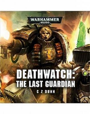 Deathwatch: The Last Guardian (Audiobook)