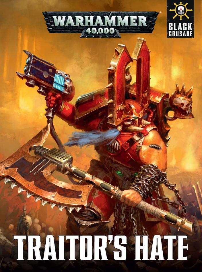 Warhammer 40,000: Traitor's Hate (Hardback)
