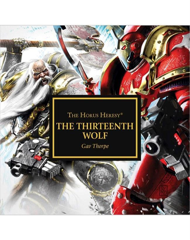 Horus Heresy: The Thirteenth Wolf (Audiobook)