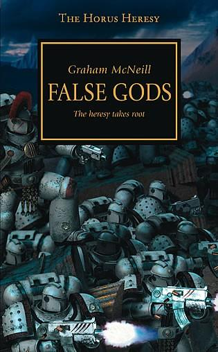 Hours Heresy: False Gods