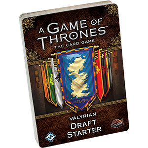 Valyrian Draft Starter: Game of Thrones 2nd Ed