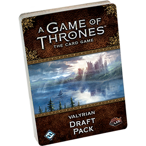 Valyrian Draft Pack: Game of Thrones 2nd Ed