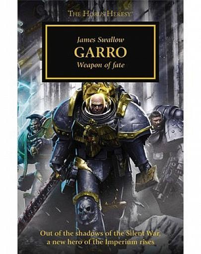 The Horus Heresy: Garro (Hardback)