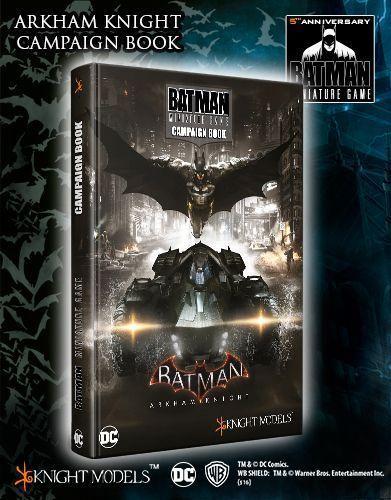 Batman Miniatures Game: Arkham Knight Campaign Book