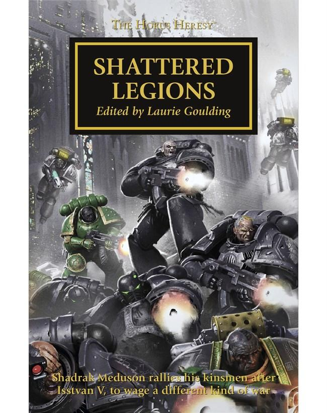 The Horus Heresy: Shattered Legions