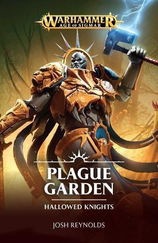 Hallowed Knights: Plague Garden (Hardback)