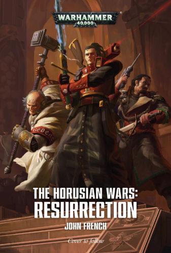 Resurrection: The Horusian Wars (Hardback)