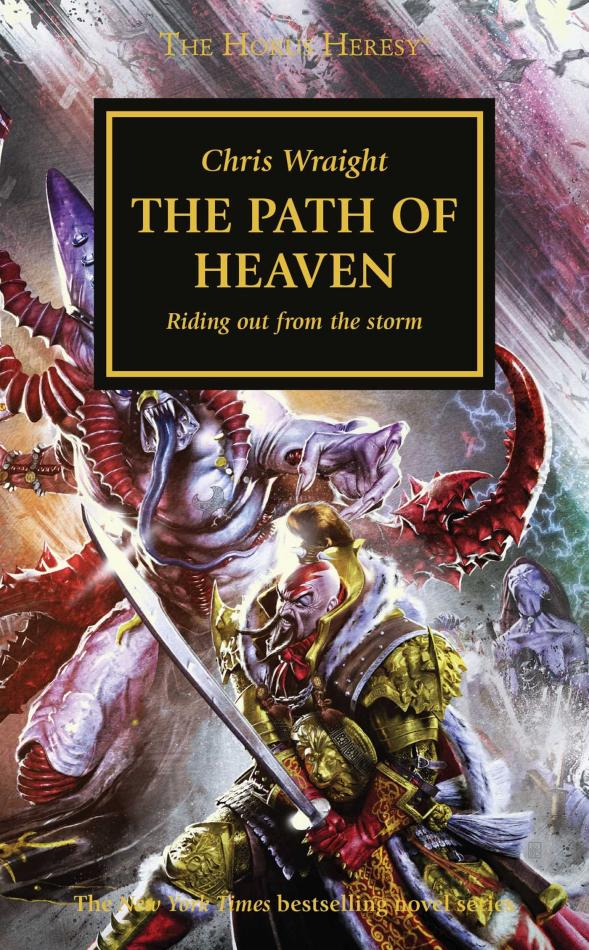 Horus Heresy: The Path Of Heaven (Paperback)