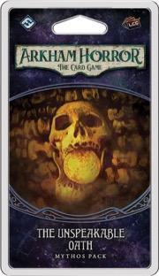 The Unspeakable Oath Mythos Pack: Arkham Horror LCG Exp.