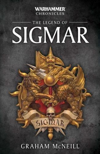 Wh Chronicles: Legend Of Sigmar (Paperback)