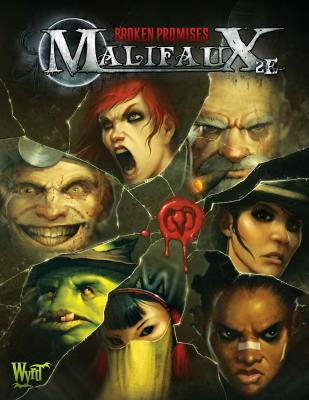 Broken Promises (Malifaux Expansion Book 4)