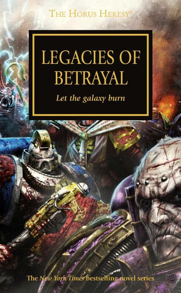 Horus Heresy: Legacies Of Betrayal (Pb)