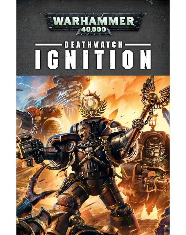 Deathwatch: Ignition (Pb)