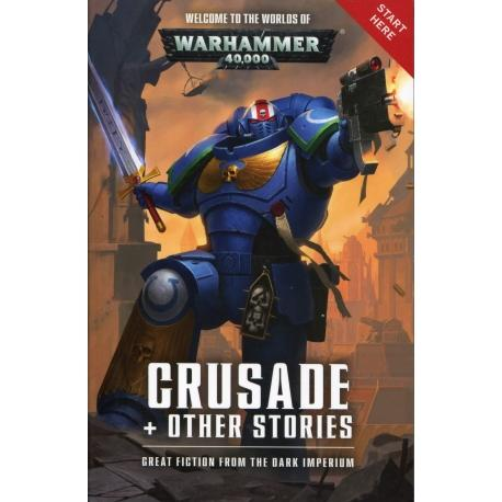 Warhammer 40,000: Crusade & Other Stories (Paperback)