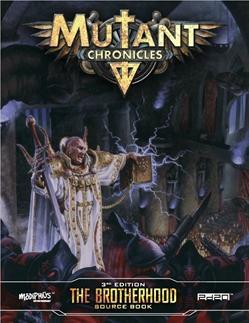 Brotherhood Source Book: Mutant Chronicles Supplement