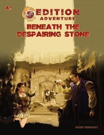 5th Edition Adventures: A7 - Beneath the Despairing Stone